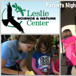 Parents Night Out Leslie Science and Nature Center