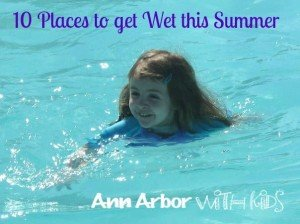 Places to Get Wet in Ann Arbor this Summer