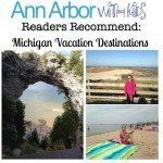 Readers Recommend Michigan Vacation Destinations