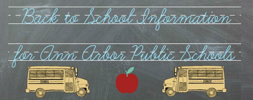 Back to School Information for Ann Arbor Public Schools