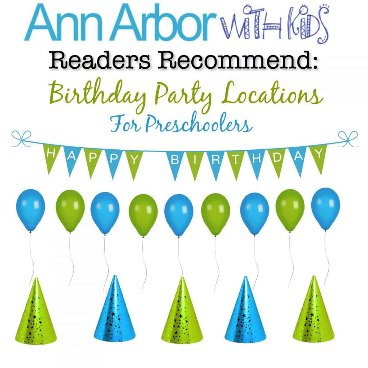 Readers Recommend: Preschool Birthday Party Locations