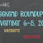 November Adventures in Ann Arbor with Kids November 6-8