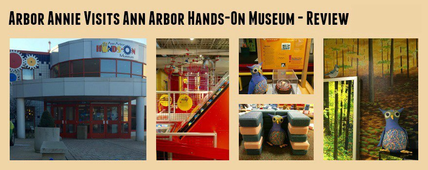Arbor Annie Visits Ann Arbor Hands-On Museum - Review