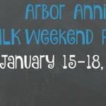 Arbor Annie's MLK Weekend Picks - January 15-18