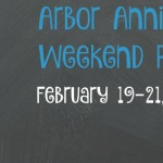 Arbor Annie's Weekend Picks - February 19-21