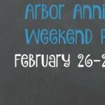 Arbor Annie's Weekend Picks for February 26-28
