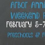 Arbor Annie's Preschool & Football Weekend Roundup February 5-7, 2016