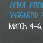 Arbor Annie's Weekend Picks