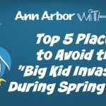 "Top 5 Places to Avoid the ""Big Kid Invasion"" During Spring Break"