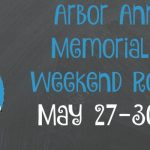 Arbor Annie's Memorial Day Weekend Roundup - May 27-30