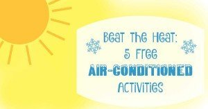 Beat the Heat: 5 Free Air Conditioned Activities