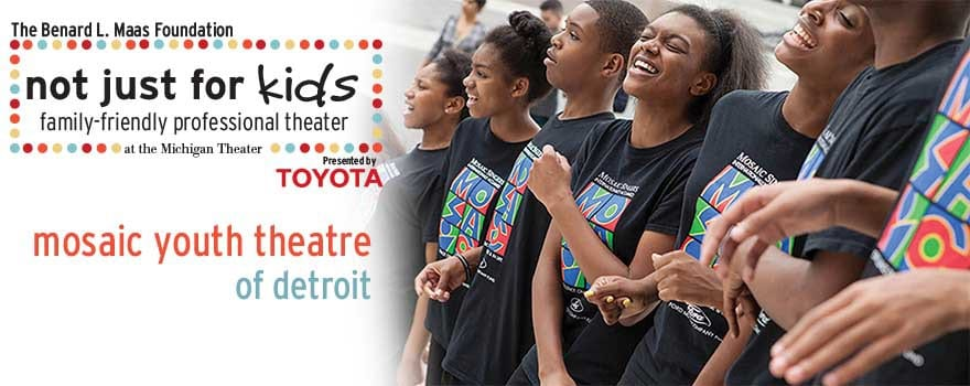 Not Just For Kids - Mosaic Youth Theatre