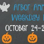 Arbor Annie's Weekday Picks - October 24-28