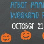 Arbor Annie's Weekend Roundup - October 21-23
