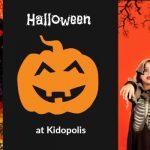 Halloween at Kidopolis