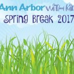Ann Arbor Spring Break 2017
