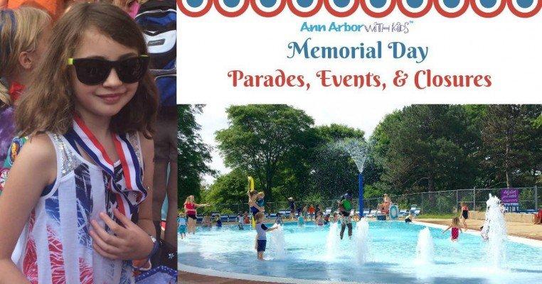 Ann Arbor Memorial Day Closures, Events, & parades