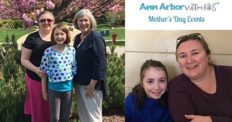 Ann Arbor Mother's Day Events 2017
