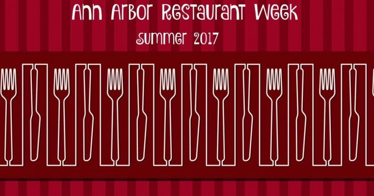 Ann Arbor Restaurant Week Summer 2017