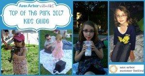 Top of the Park 2017 Kids Guide - Ann Arbor Summer Festival