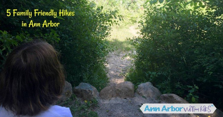 5 Family Friendly Ann Arbor Hikes
