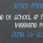 Arbor Annie's End of School & Father's Day Weekend Picks - June 16-18, 2017
