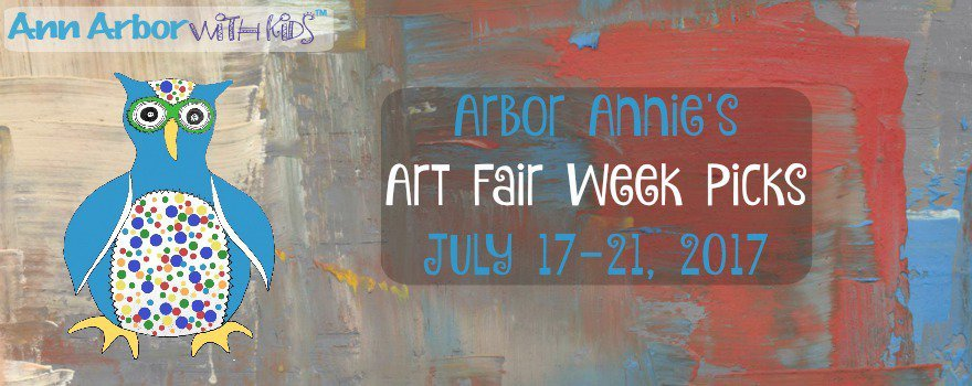 Arbor Annie's Art Fair Week Picks