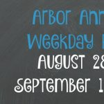 Arbor Annie's Weekend Picks - August 28-September 1, 2017
