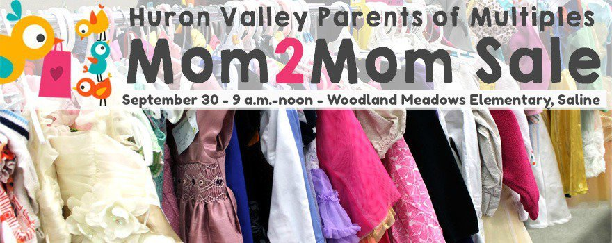 HVPOM Mom2Mom Sale - September 30, 2017 - 9a-noon - Woodland Meadows Elementary, Saline