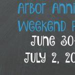 Arbor Annie's Weekend Picks - June 30-July 2